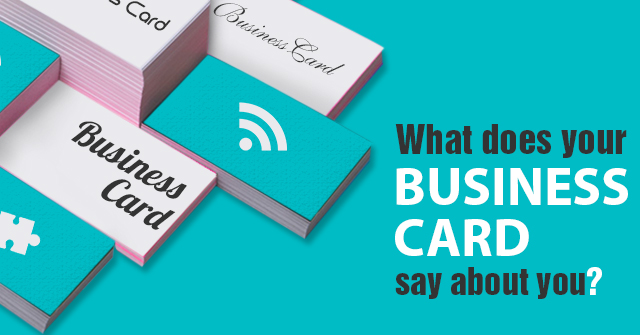 What does your business card say about you what does your business card say about you colourmoves